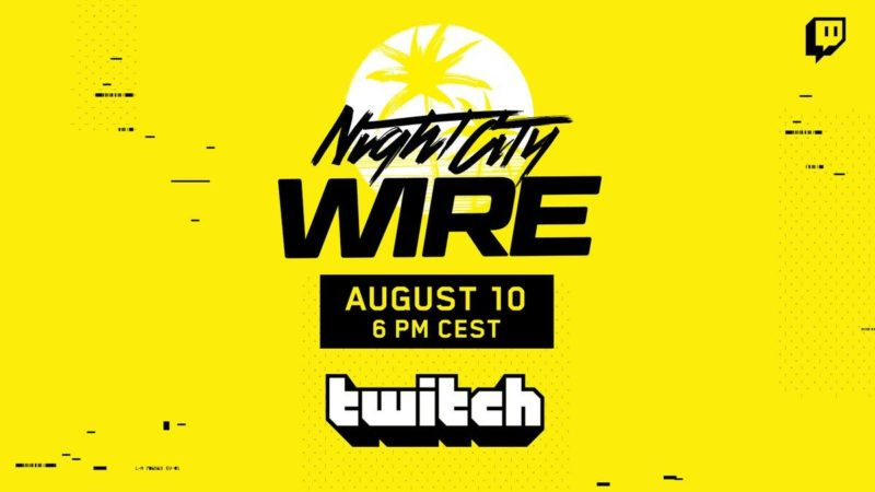 Cyberpunk 2077: Seguite con noi l'evento Night City Wire