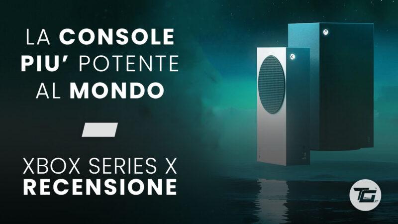 Xbox Series X: Recensione della Next-Gen targata Microsoft